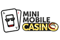 Mini Mobile Casino